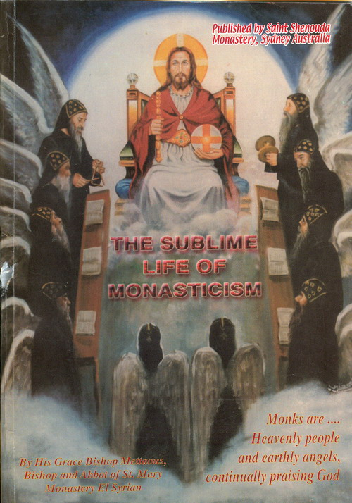 Cover of THE SUBLIME LIFE OF MONASTICISM
